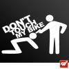 Sticker dont touch my bike
