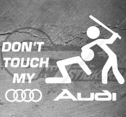 1x sticker Don't touch my audi
